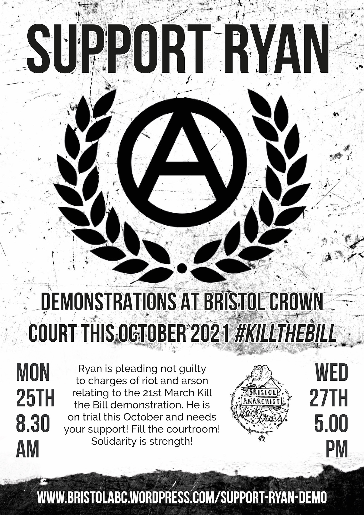 Solidarity demos October 25 & 27th 2021 for Ryan Roberts facing charges from #KillTheBill March 21st street actions